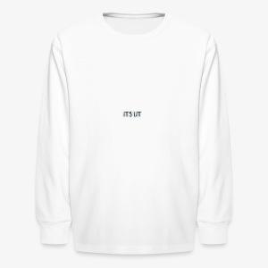 Its lit Hoodie - Kids' Long Sleeve T-Shirt