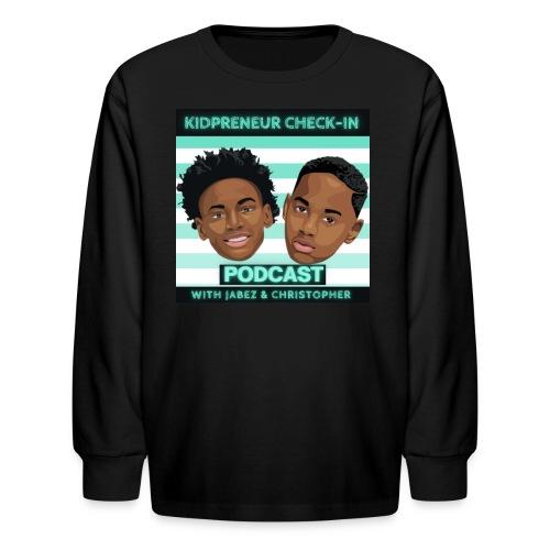 Kidpreneur Check-In Podcast - Kids' Long Sleeve T-Shirt