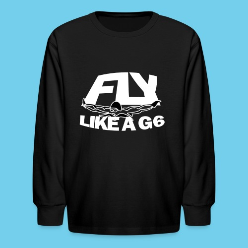 Fly Like a G 6 - Kids' Long Sleeve T-Shirt