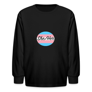 She/Her - Kids' Long Sleeve T-Shirt