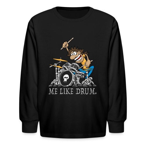 Me Like Drum. Wild Drummer Cartoon Illustration - Kids' Long Sleeve T-Shirt