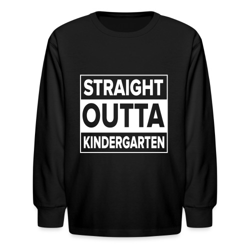 Kreative In Kinder Straight Outta - Kids' Long Sleeve T-Shirt