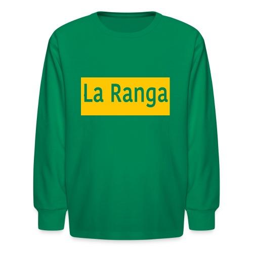 La Ranga gbar - Kids' Long Sleeve T-Shirt