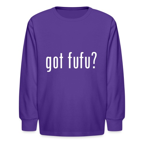 gotfufu-white - Kids' Long Sleeve T-Shirt