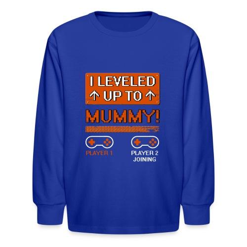 I Leveled Up To Mummy - Kids' Long Sleeve T-Shirt