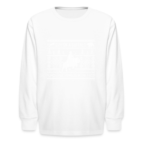 Guy on a Buffalo X-mas 17 - Kids' Long Sleeve T-Shirt