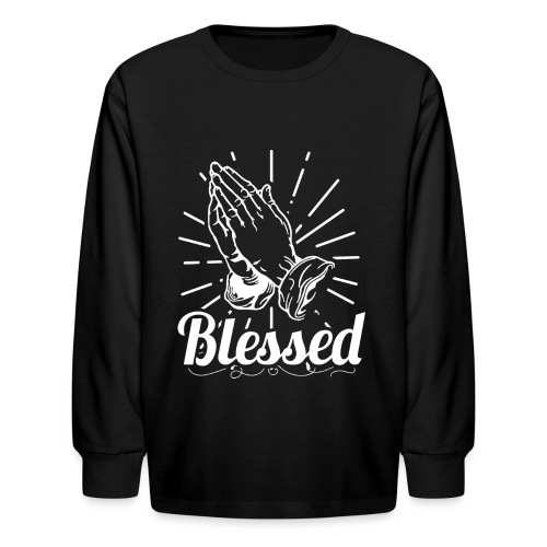 Blessed (White Letters) - Kids' Long Sleeve T-Shirt