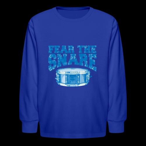FEAR THE SNARE - Kids' Long Sleeve T-Shirt