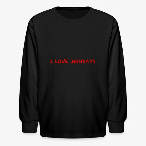 I love Mondays - Kids' Long Sleeve T-Shirt