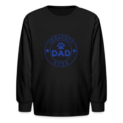 Dogdad - Kids' Long Sleeve T-Shirt