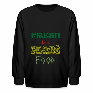 Fresh Live Plant Food - Kids' Long Sleeve T-Shirt