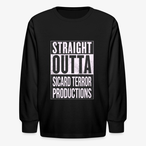 Strait Out Of Sicard Terror Productions - Kids' Long Sleeve T-Shirt
