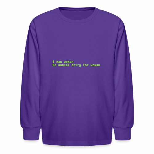 man woman. No manual entry for woman - Kids' Long Sleeve T-Shirt
