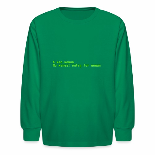 man woman. No manual entry for woman - Kids' Long Sleeve T-Shirt