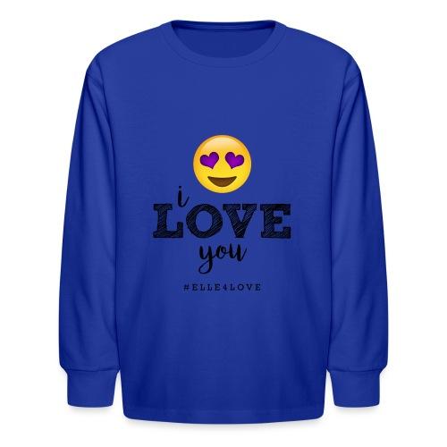 I LOVE you - Kids' Long Sleeve T-Shirt