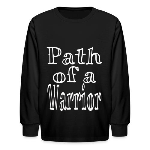 Path of a Warrior - Kids' Long Sleeve T-Shirt