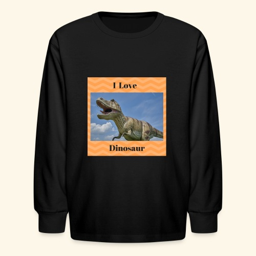 I Love dinosaure - Kids' Long Sleeve T-Shirt
