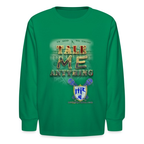 Tale Me Anything - Kids' Long Sleeve T-Shirt