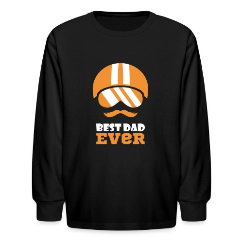 Best Motorcycle Dad Ever, Best Dad Ever - Kids' Long Sleeve T-Shirt