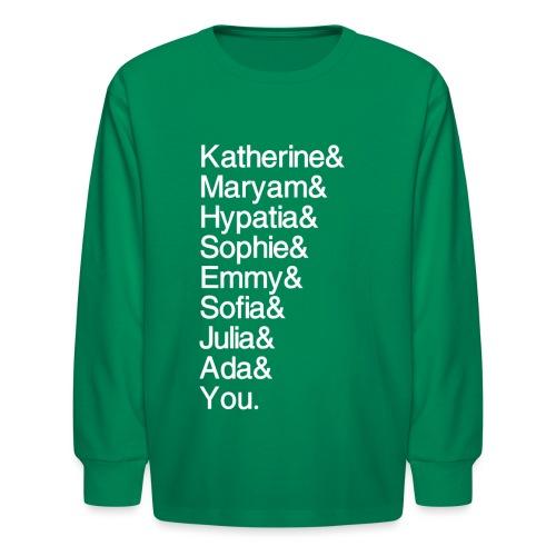Women in Math (& You!) - Kids' Long Sleeve T-Shirt