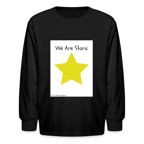 Hi I'm Ronald Seegers Collection-We Are Stars - Kids' Long Sleeve T-Shirt