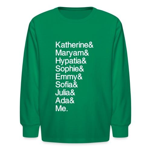 Women in Math & Me (at bottom) - Kids' Long Sleeve T-Shirt