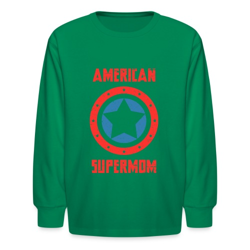 American Supermom - Kids' Long Sleeve T-Shirt