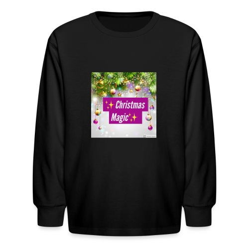 Christmas Magic - Kids' Long Sleeve T-Shirt