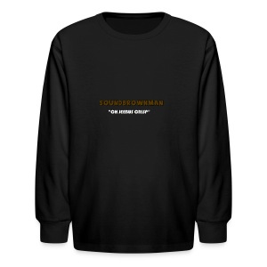 a quote - Kids' Long Sleeve T-Shirt
