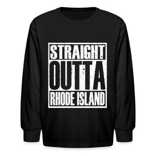 Straight Outta Rhode Island - Kids' Long Sleeve T-Shirt