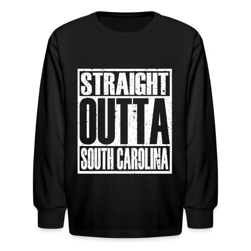Straight Outta South Carolina - Kids' Long Sleeve T-Shirt