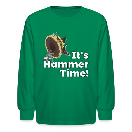 It's Hammer Time - Ban Hammer Variant - Kids' Long Sleeve T-Shirt