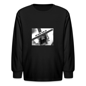 He died for us - Kids' Long Sleeve T-Shirt