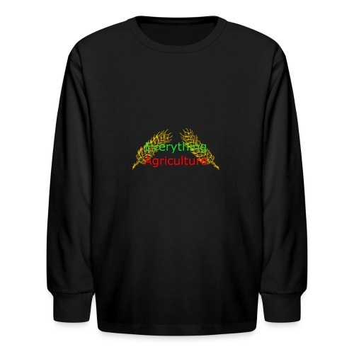 Everything Agriculture LOGO - Kids' Long Sleeve T-Shirt