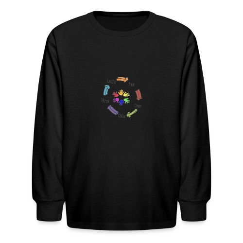 Let's Put Our Kids First - Kids' Long Sleeve T-Shirt