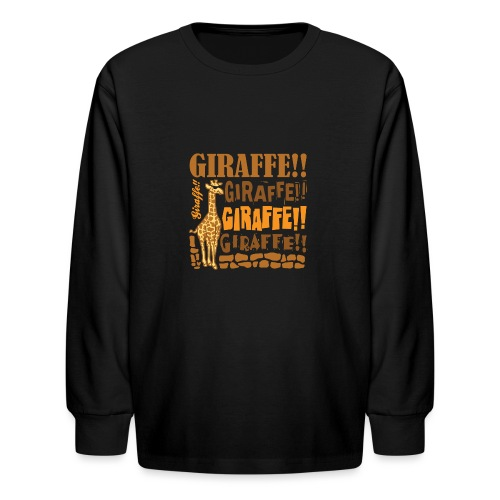 Giraffe!! - Kids' Long Sleeve T-Shirt