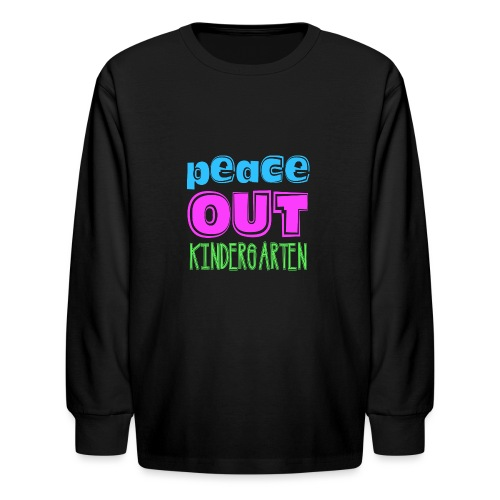 Kreative In Kinder Peace Out - Kids' Long Sleeve T-Shirt