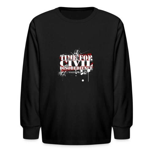 civil disobedience - Kids' Long Sleeve T-Shirt