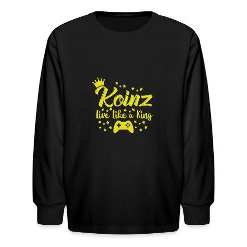 Live Like A King - Kids' Long Sleeve T-Shirt