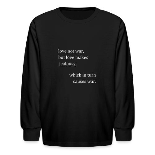 love not war (invert) - Kids' Long Sleeve T-Shirt