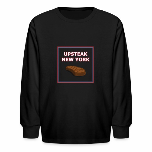 Upsteak New York | July 4 Edition - Kids' Long Sleeve T-Shirt