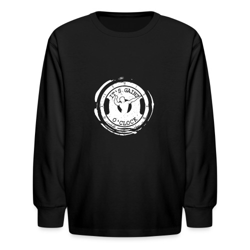 It's Gainz O'Clock - Kids' Long Sleeve T-Shirt