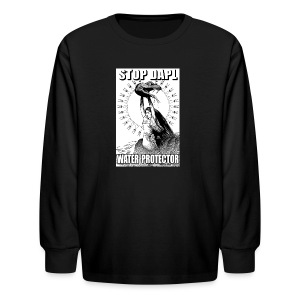 STOP DAPL Water Protector - Kids' Long Sleeve T-Shirt