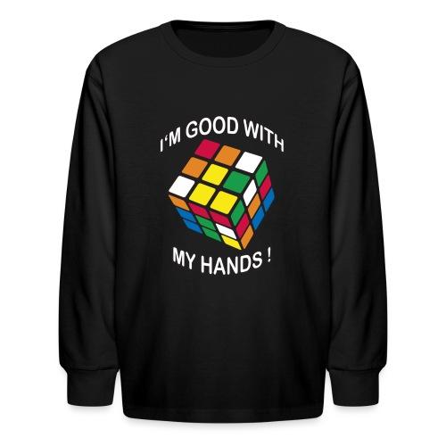 Rubik's Cube Good With My Hands - Kids' Long Sleeve T-Shirt