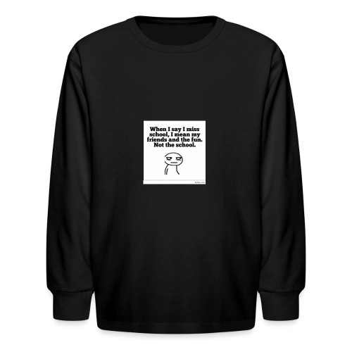 Funny school quote jumper - Kids' Long Sleeve T-Shirt