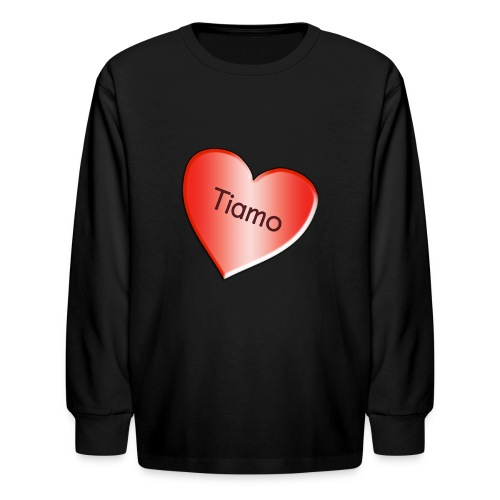 Tiamo I love you - Kids' Long Sleeve T-Shirt