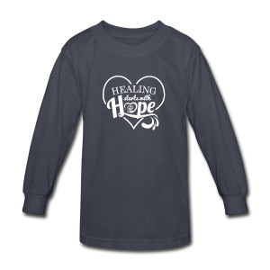 Healing with Hope - Kids' Long Sleeve T-Shirt