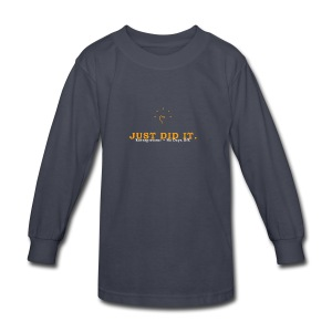 Just_Did_It - Kids' Long Sleeve T-Shirt