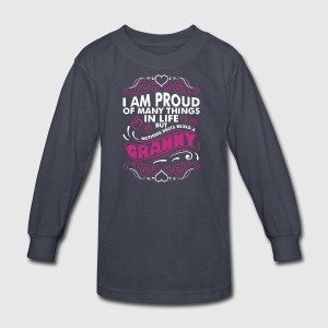 Im Proud Of Many Thing In Life Granny - Kids' Long Sleeve T-Shirt