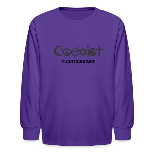 Coexist at a safe social distance - Kids' Long Sleeve T-Shirt